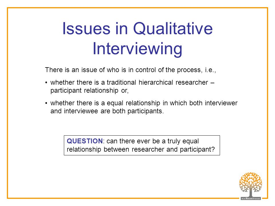 Issues in Qualitative Interviewing