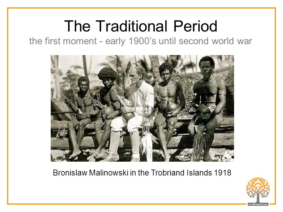 Bronislaw Malinowski in the Trobriand Islands 1918