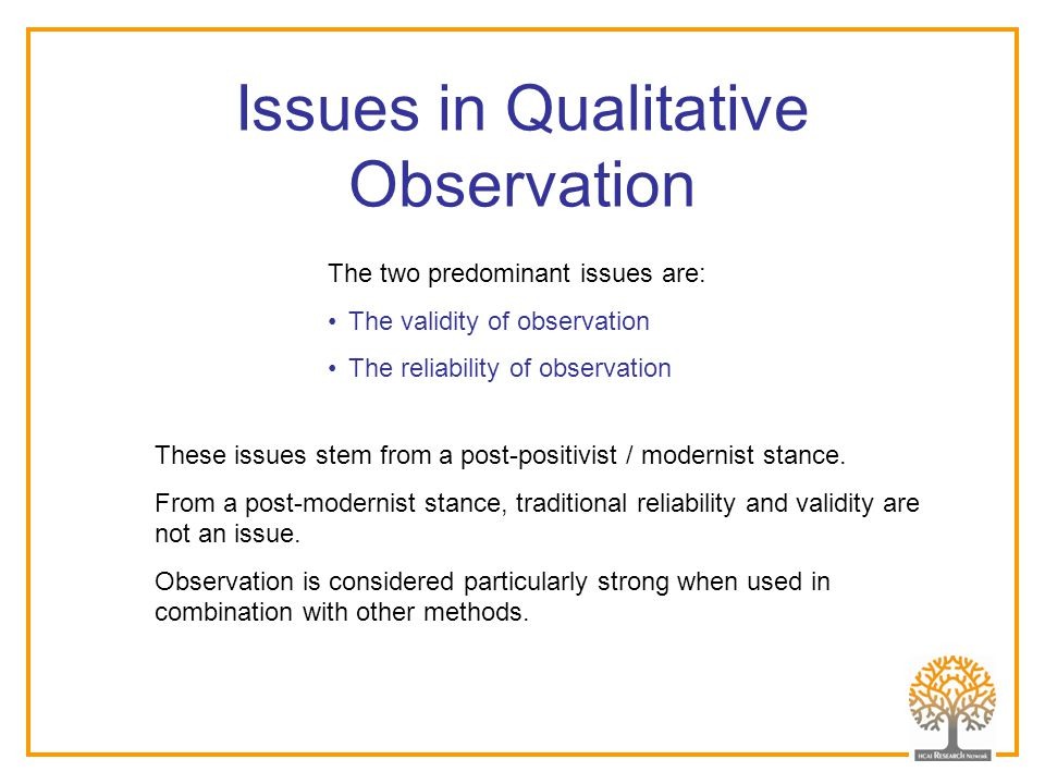 Issues in Qualitative Observation