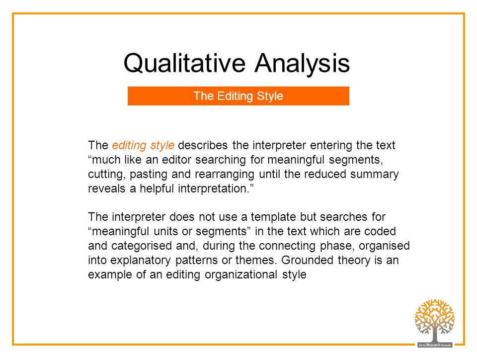 Qualitative Analysis The Editing Style