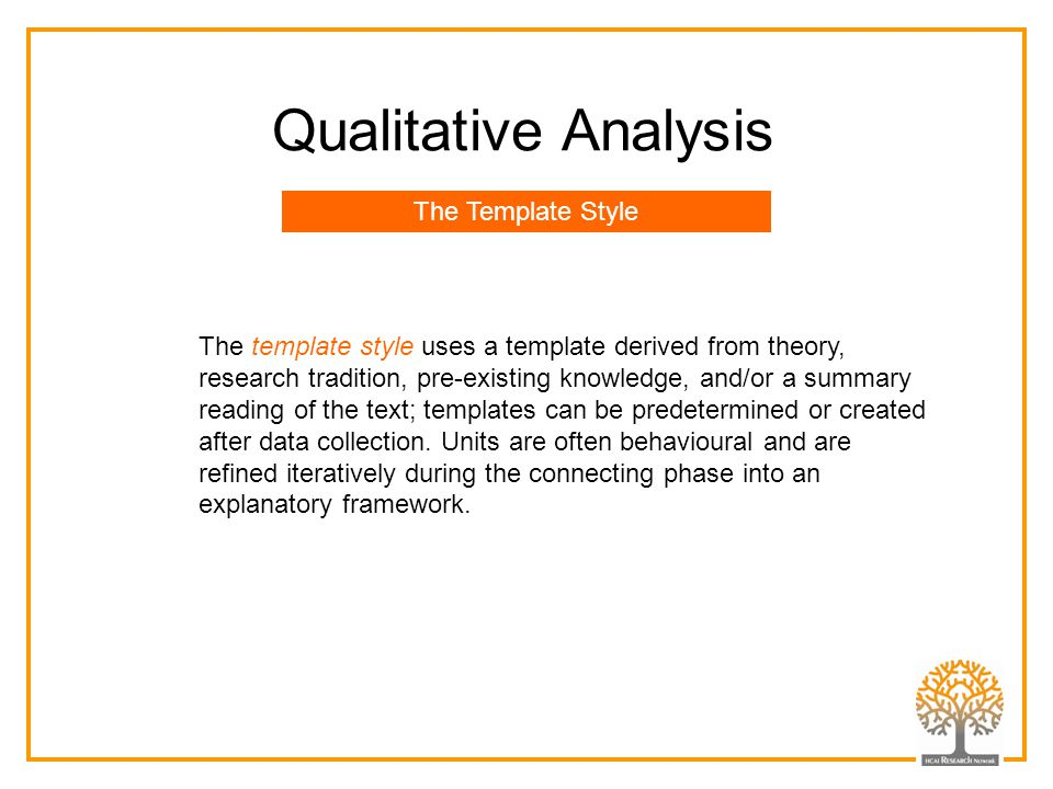Qualitative Analysis The Template Style