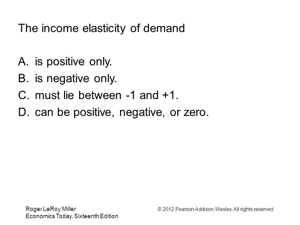 The income elasticity of demand