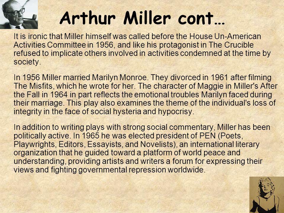 Arthur Miller cont…