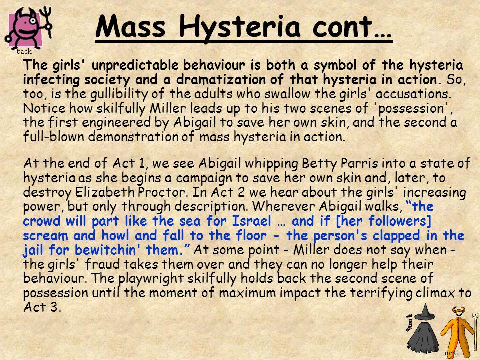 Mass Hysteria cont… back.