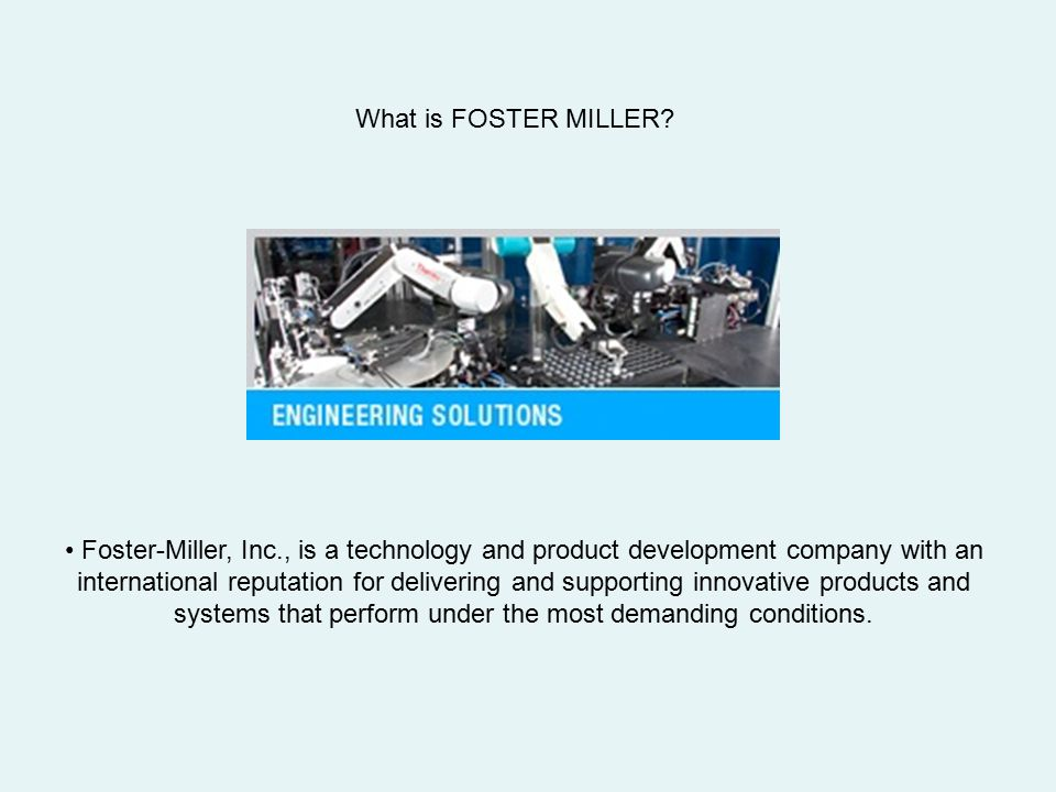 What is FOSTER MILLER