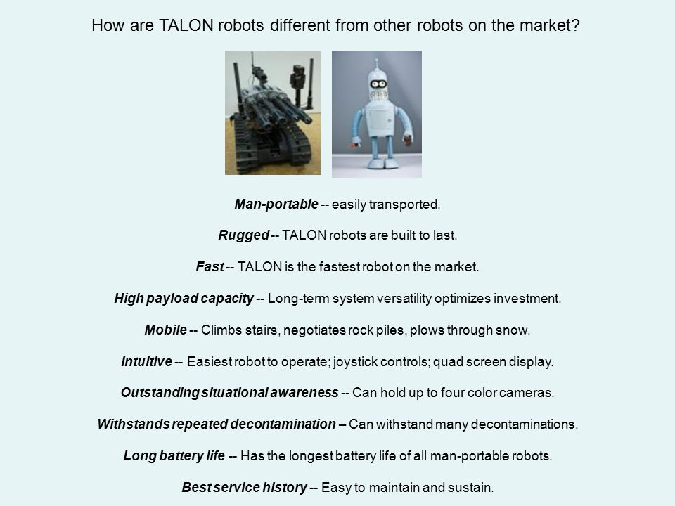 How are TALON robots different from other robots on the market