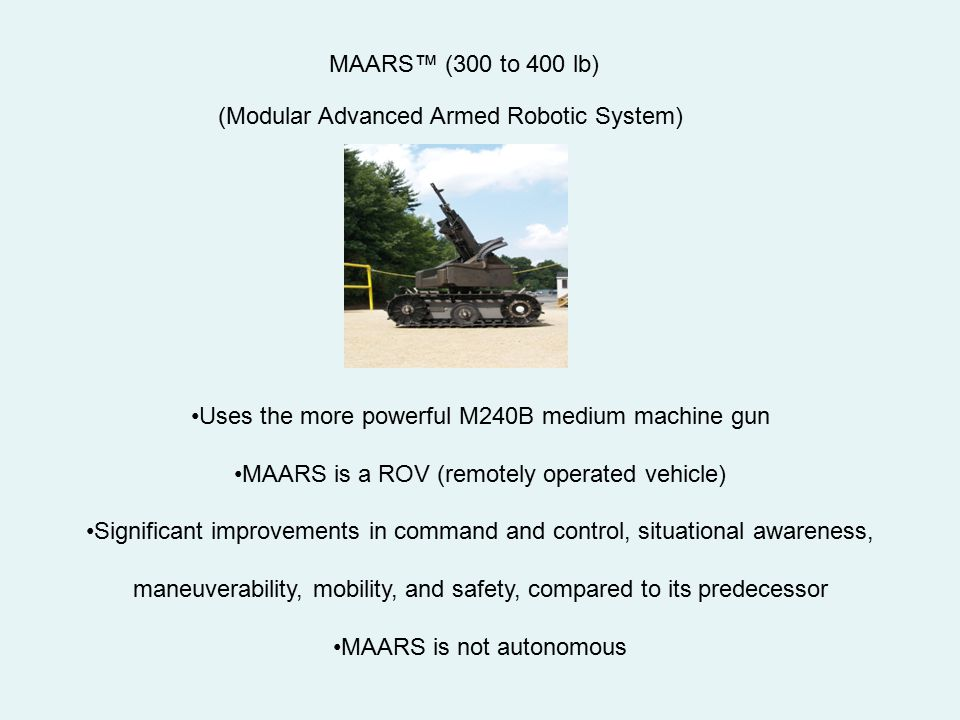 (Modular Advanced Armed Robotic System)