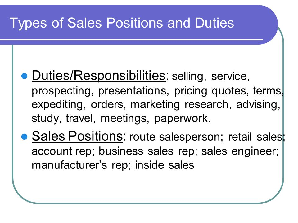 Types of Sales Positions and Duties
