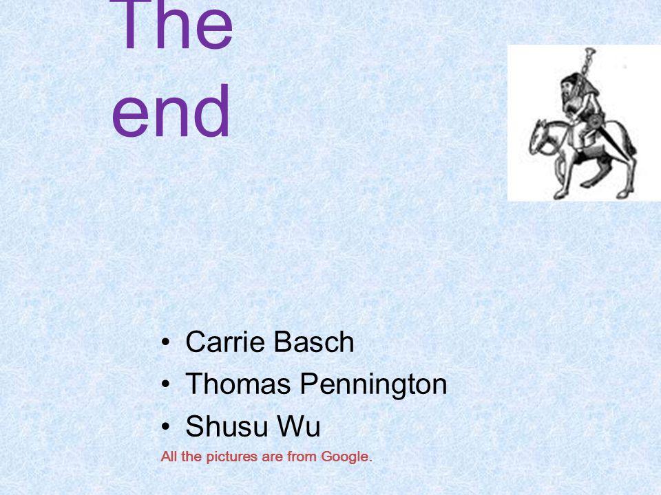 The end Carrie Basch Thomas Pennington Shusu Wu