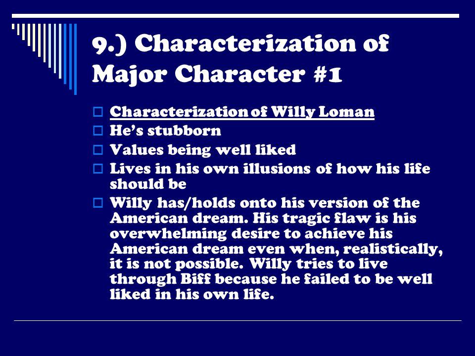 9.) Characterization of Major Character #1