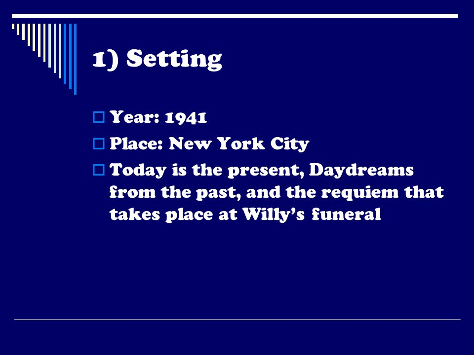 1) Setting Year: 1941 Place: New York City