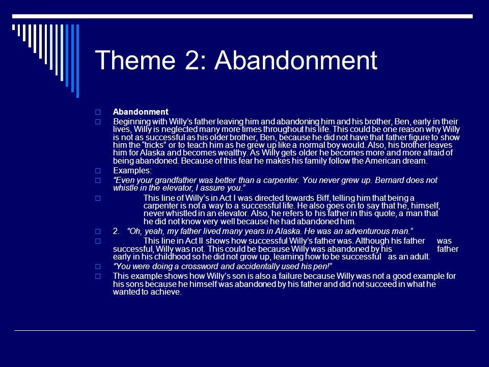 Theme 2: Abandonment Abandonment