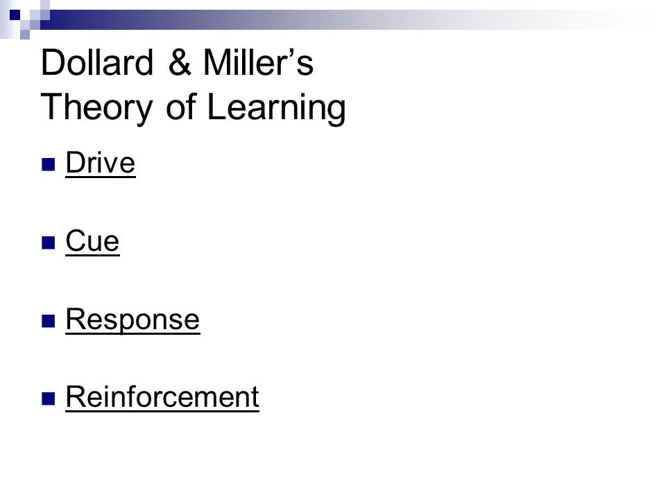 Dollard & Miller's Theory of Learning