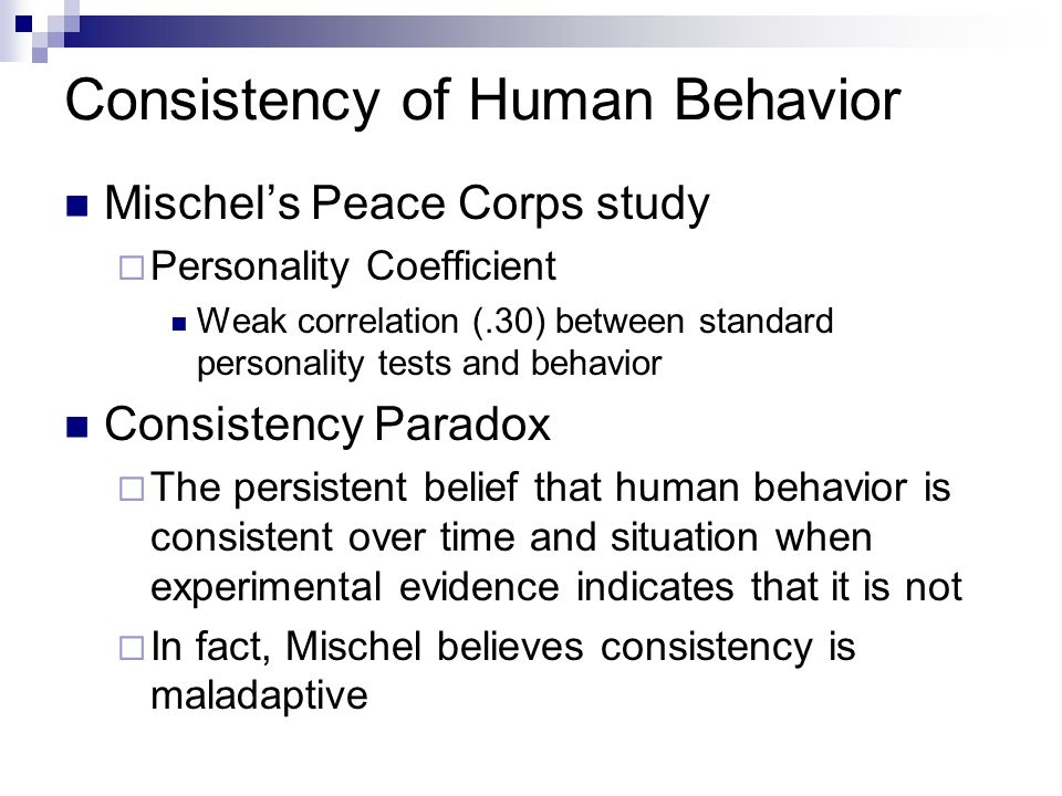 Consistency of Human Behavior