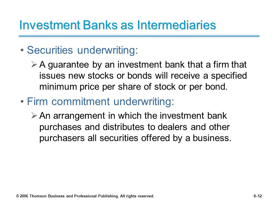 Investment Banks as Intermediaries