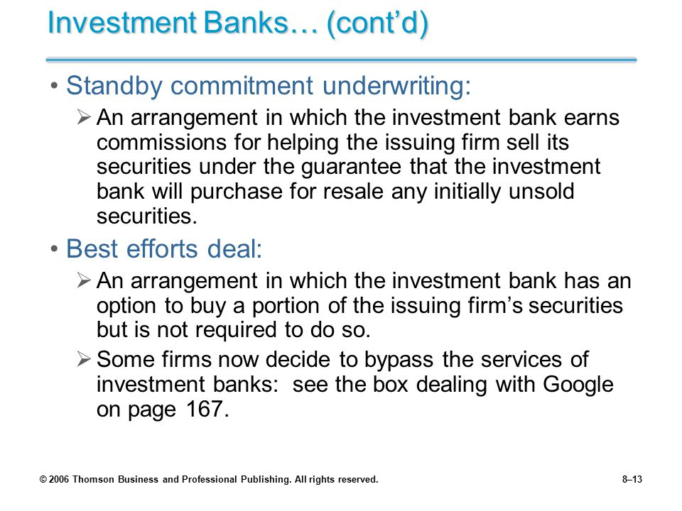 Investment Banks… (cont'd)