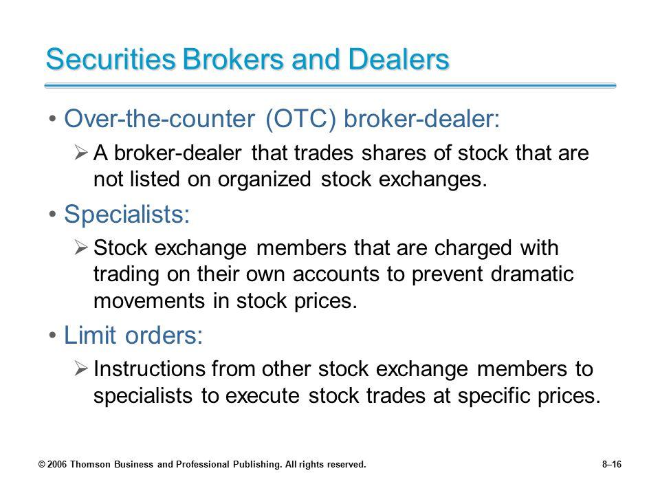 Securities Brokers and Dealers
