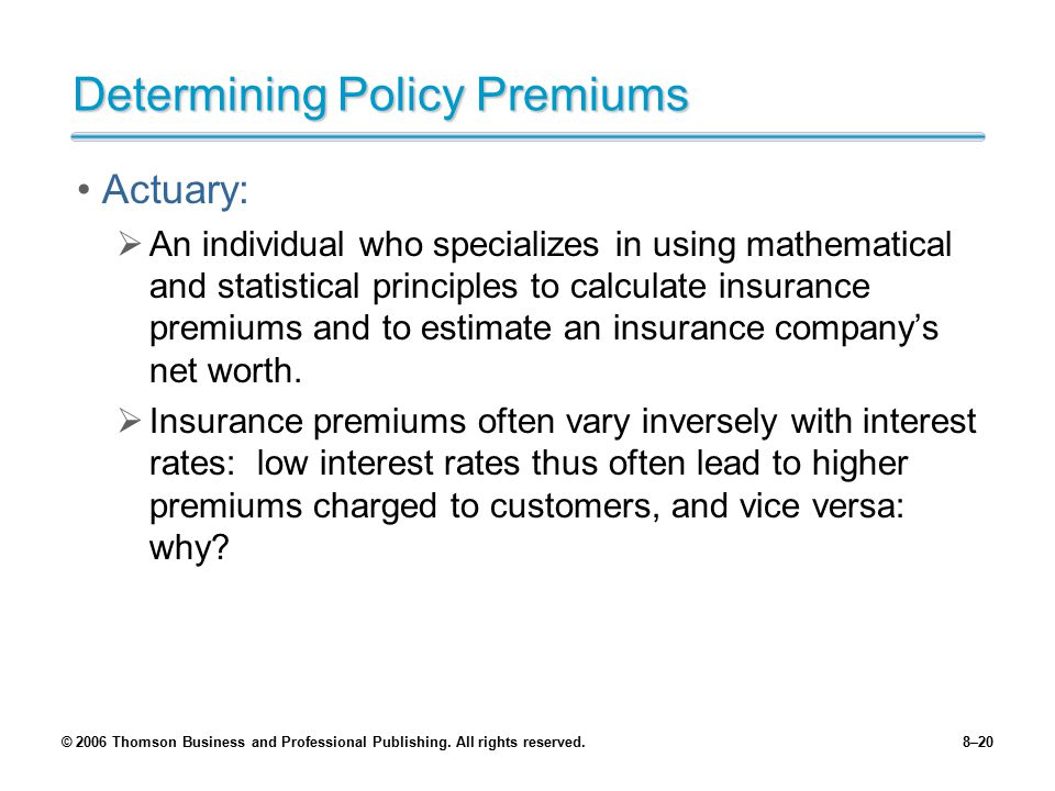Determining Policy Premiums
