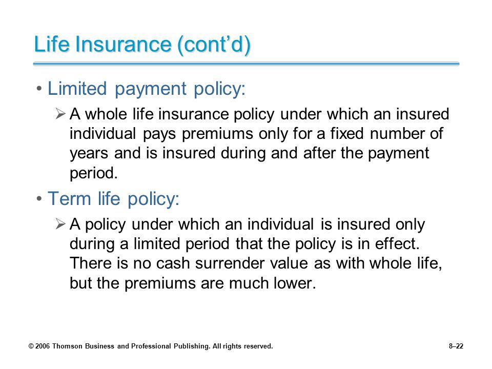 Life Insurance (cont'd)