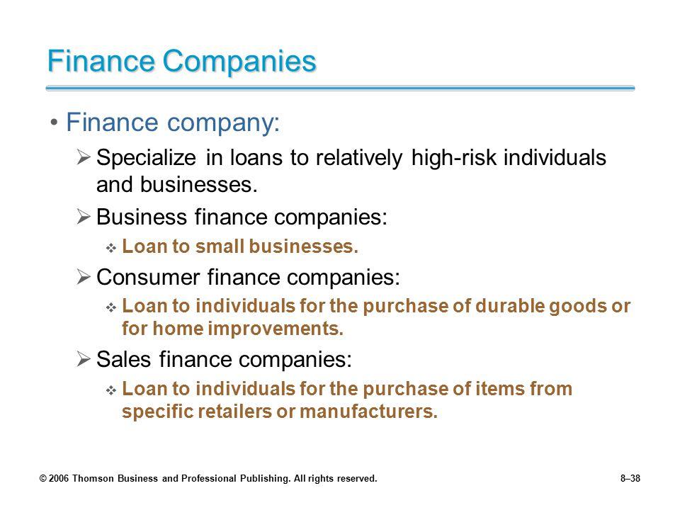 Finance Companies Finance company: