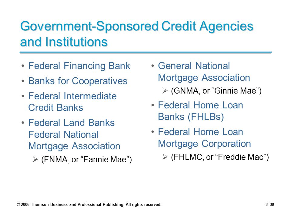 Government-Sponsored Credit Agencies and Institutions