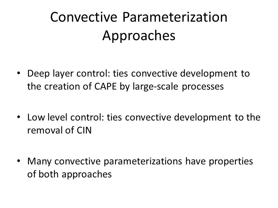 Convective Parameterization Approaches
