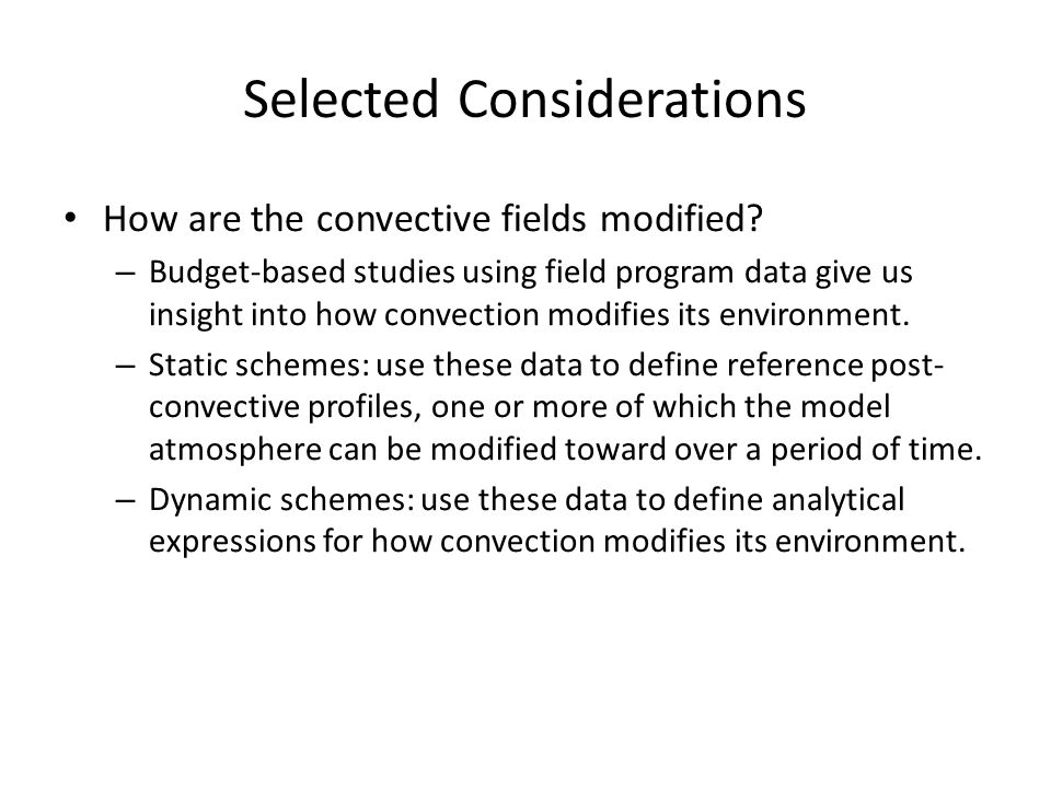 Selected Considerations
