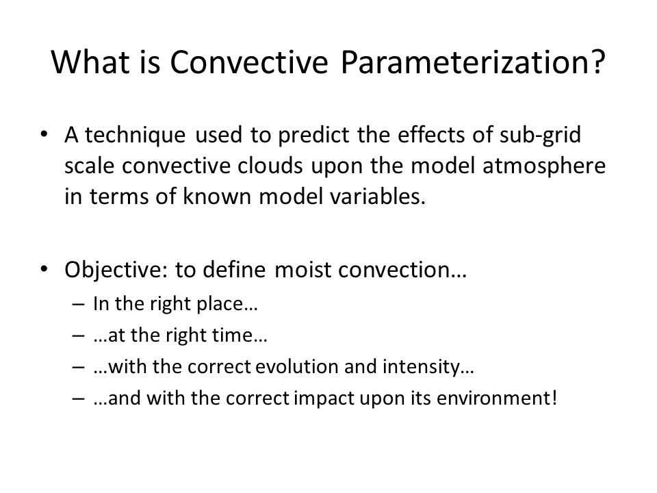 What is Convective Parameterization