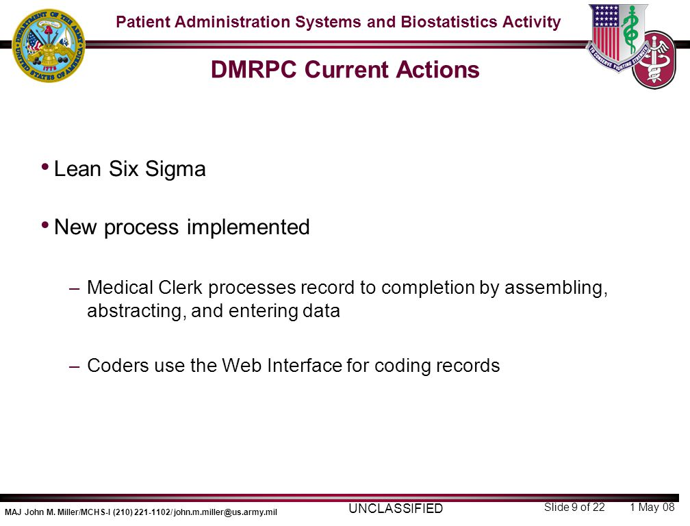 DMRPC Current Actions Lean Six Sigma New process implemented