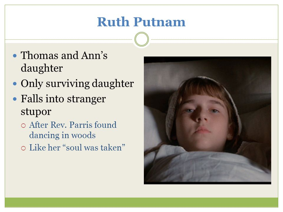 Ruth Putnam Thomas and Ann's daughter Only surviving daughter