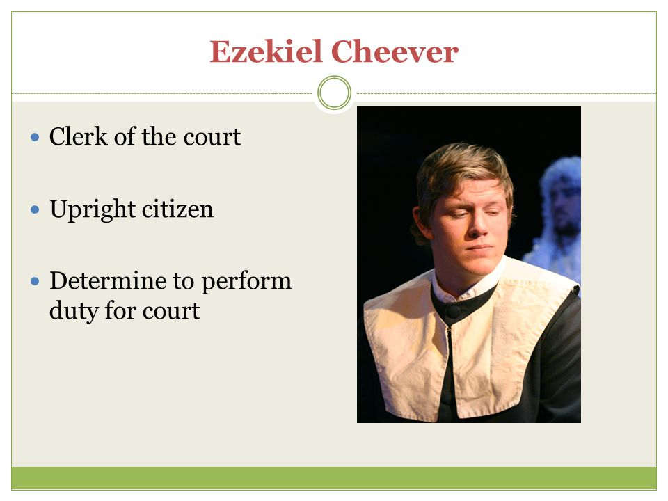 Ezekiel Cheever Clerk of the court Upright citizen