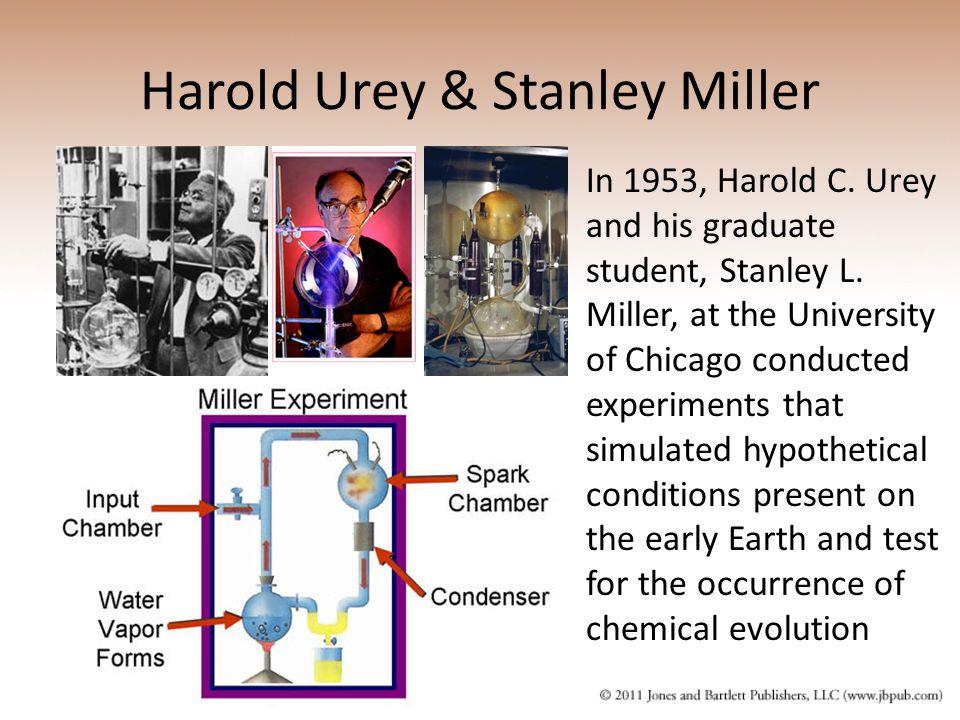 Harold Urey & Stanley Miller