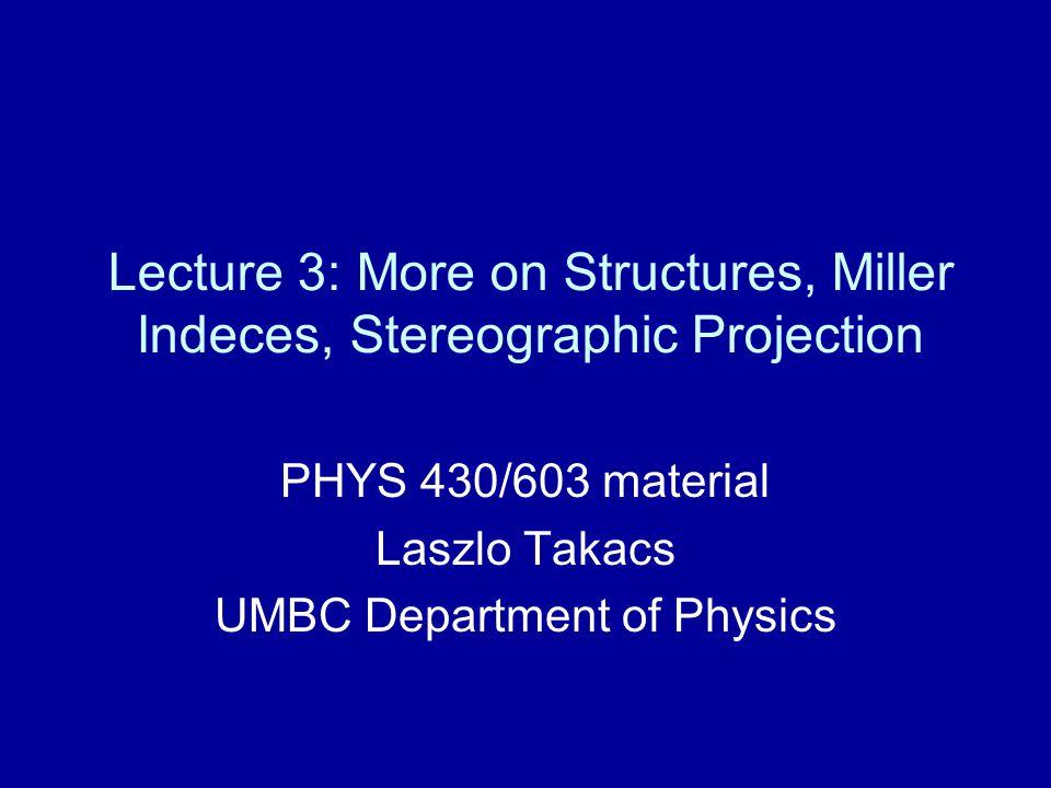 PHYS 430/603 material Laszlo Takacs UMBC Department of Physics