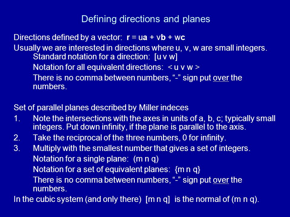 Defining directions and planes