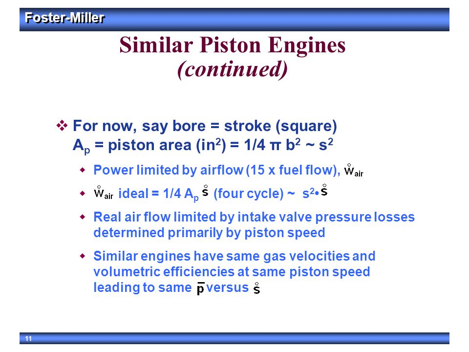 Similar Piston Engines (continued)