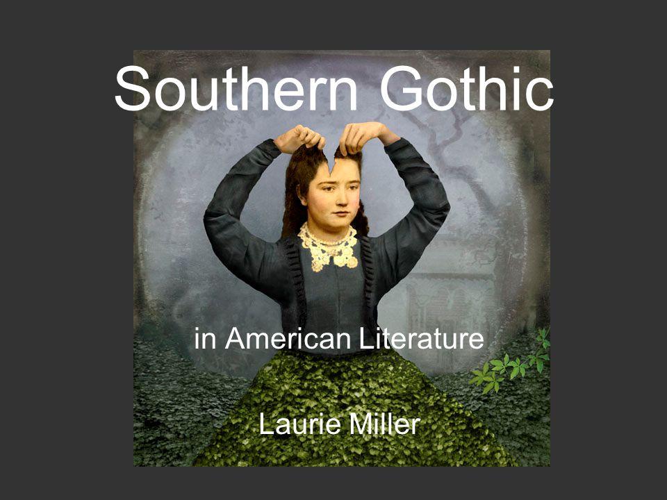 in American Literature Laurie Miller