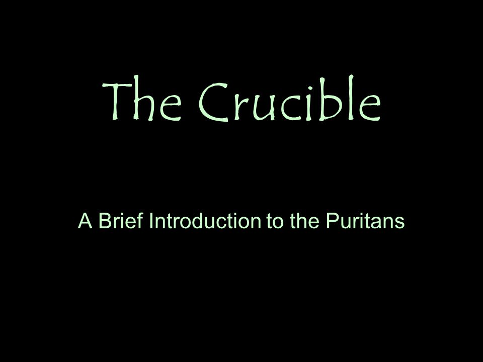 A Brief Introduction to the Puritans