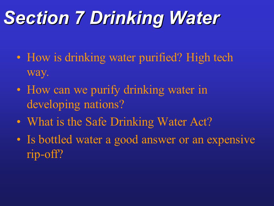 Section 7 Drinking Water
