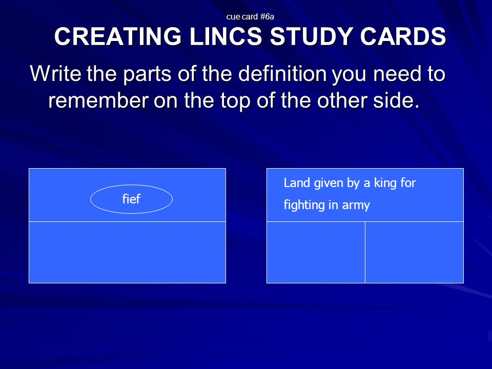 cue card #6a CREATING LINCS STUDY CARDS