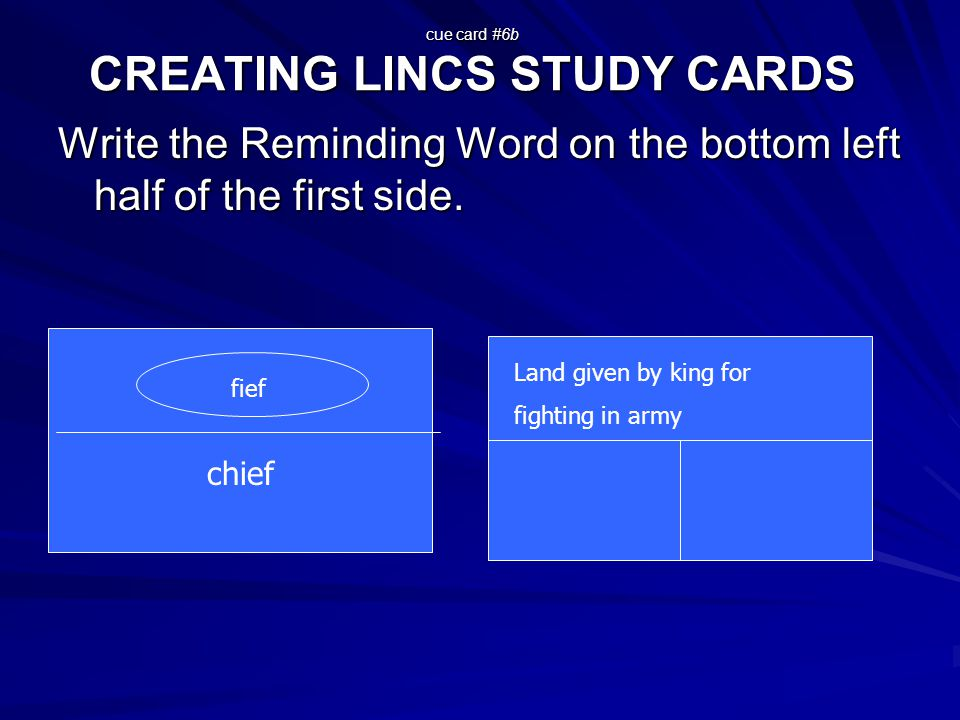 cue card #6b CREATING LINCS STUDY CARDS