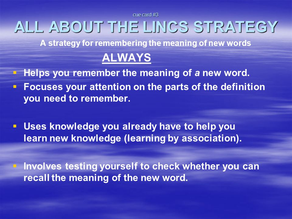 cue card #3 ALL ABOUT THE LINCS STRATEGY