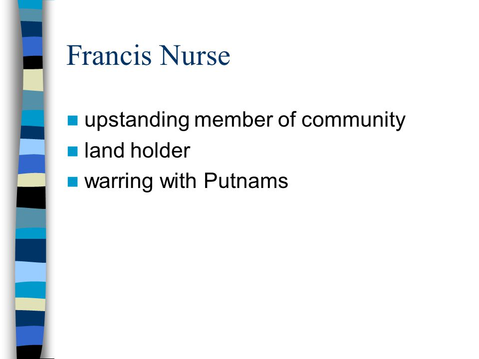 Francis Nurse upstanding member of community land holder