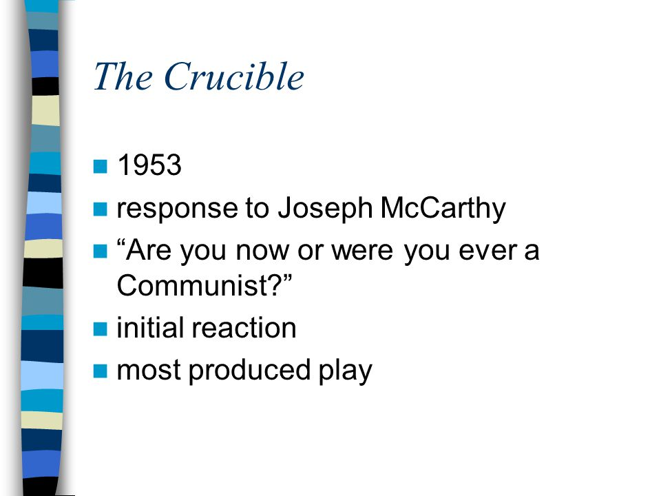 The Crucible 1953 response to Joseph McCarthy