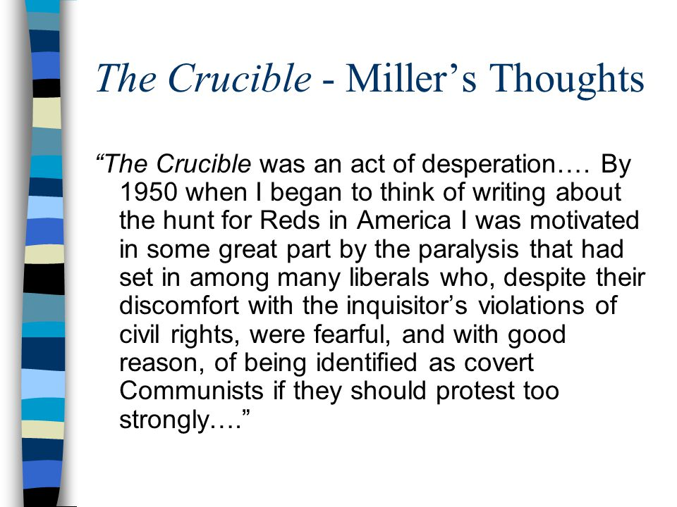 The Crucible - Miller's Thoughts