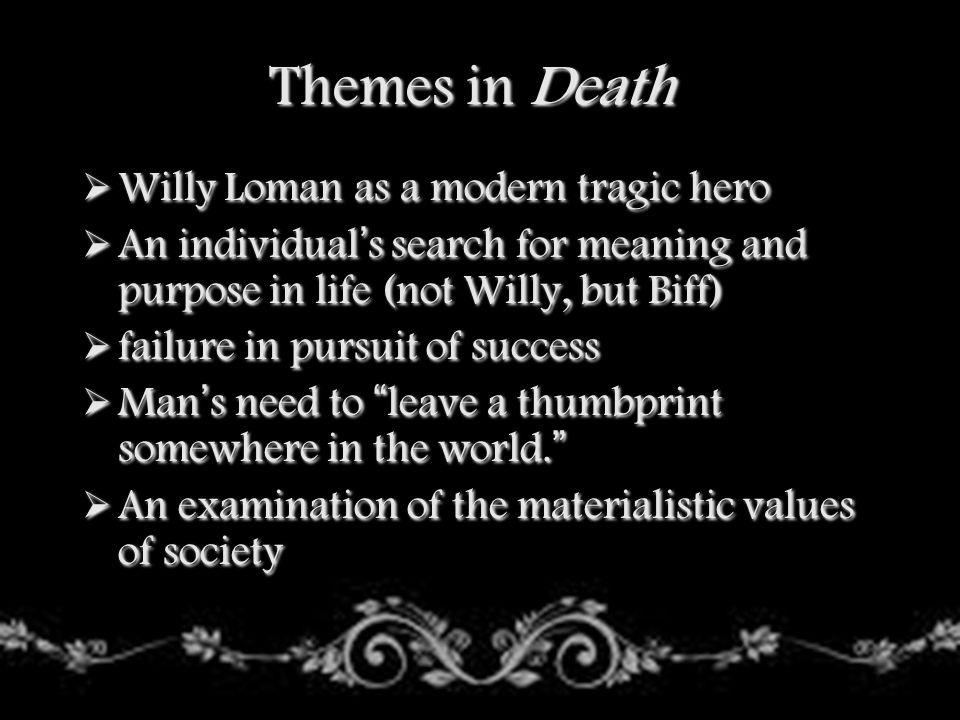 Themes in Death Willy Loman as a modern tragic hero