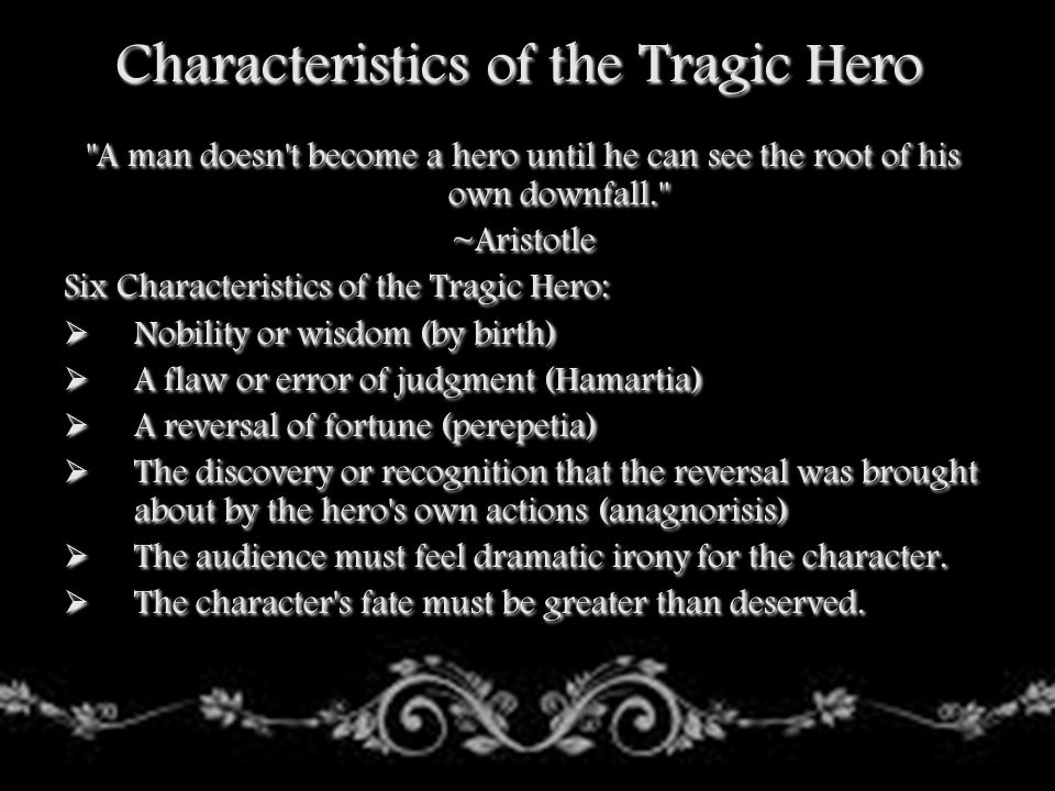 Characteristics of the Tragic Hero