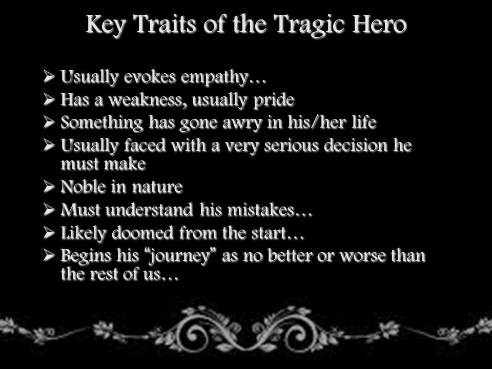 Key Traits of the Tragic Hero