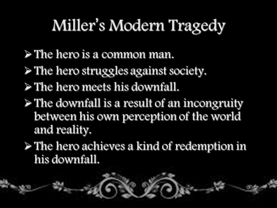 Miller's Modern Tragedy