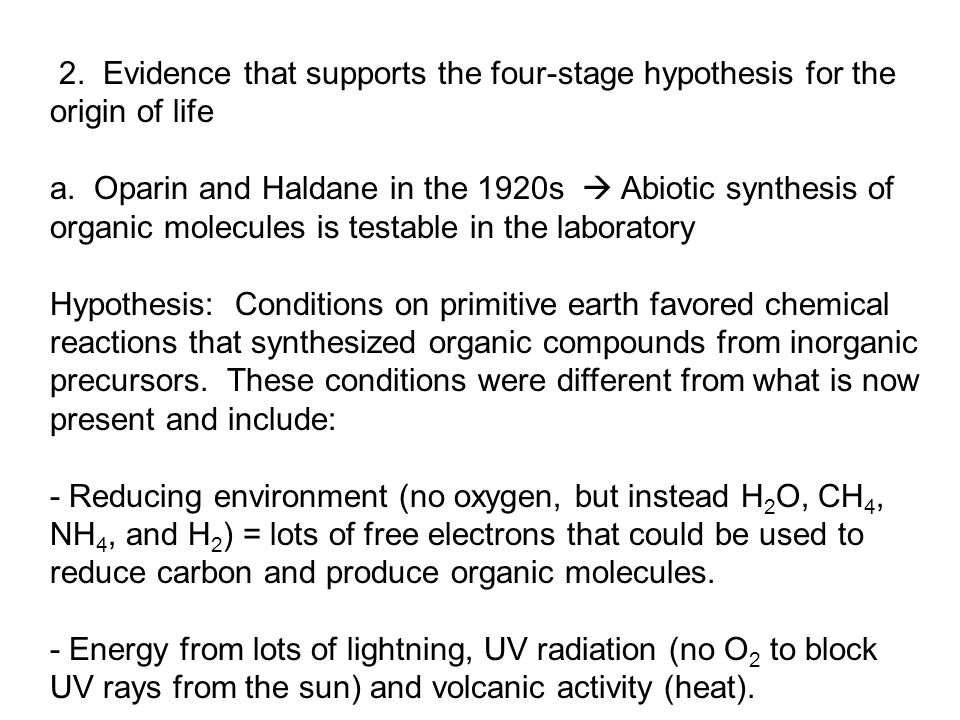 2. Evidence that supports the four-stage hypothesis for the origin of life