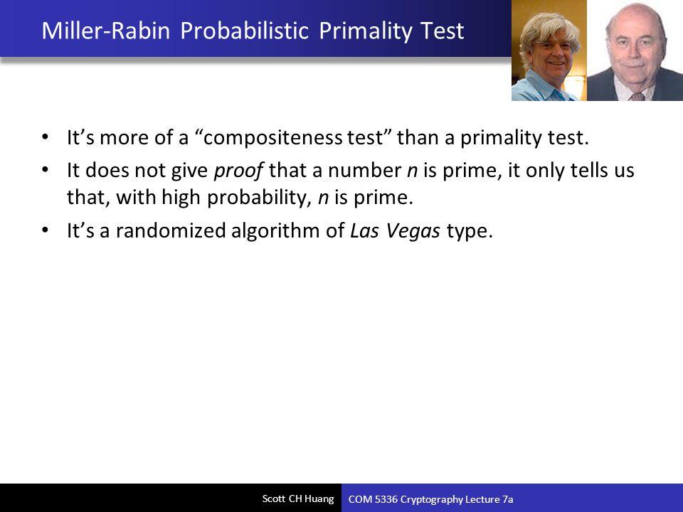 Miller-Rabin Probabilistic Primality Test